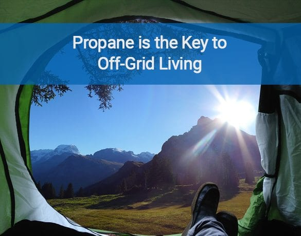 Off-Grid Living with Propane
